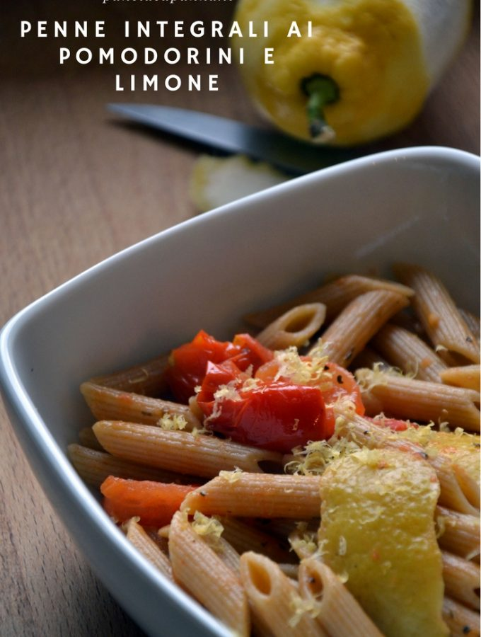 Penne integrali ai pomodorini e limone
