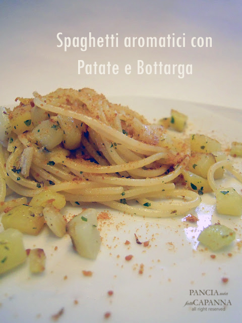 Spaghetti aromatici con patate e bottarga