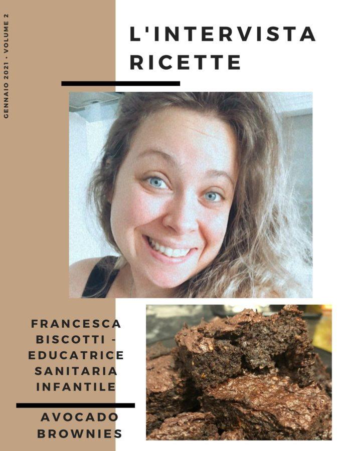 L'IntervistaRicette: Francesca Biscotti – Educatrice sanitaria infantile