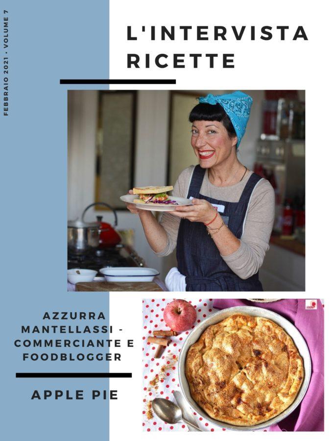 L'Intervistaricette: Azzurra Mantellassi – Commerciante e foodblogger